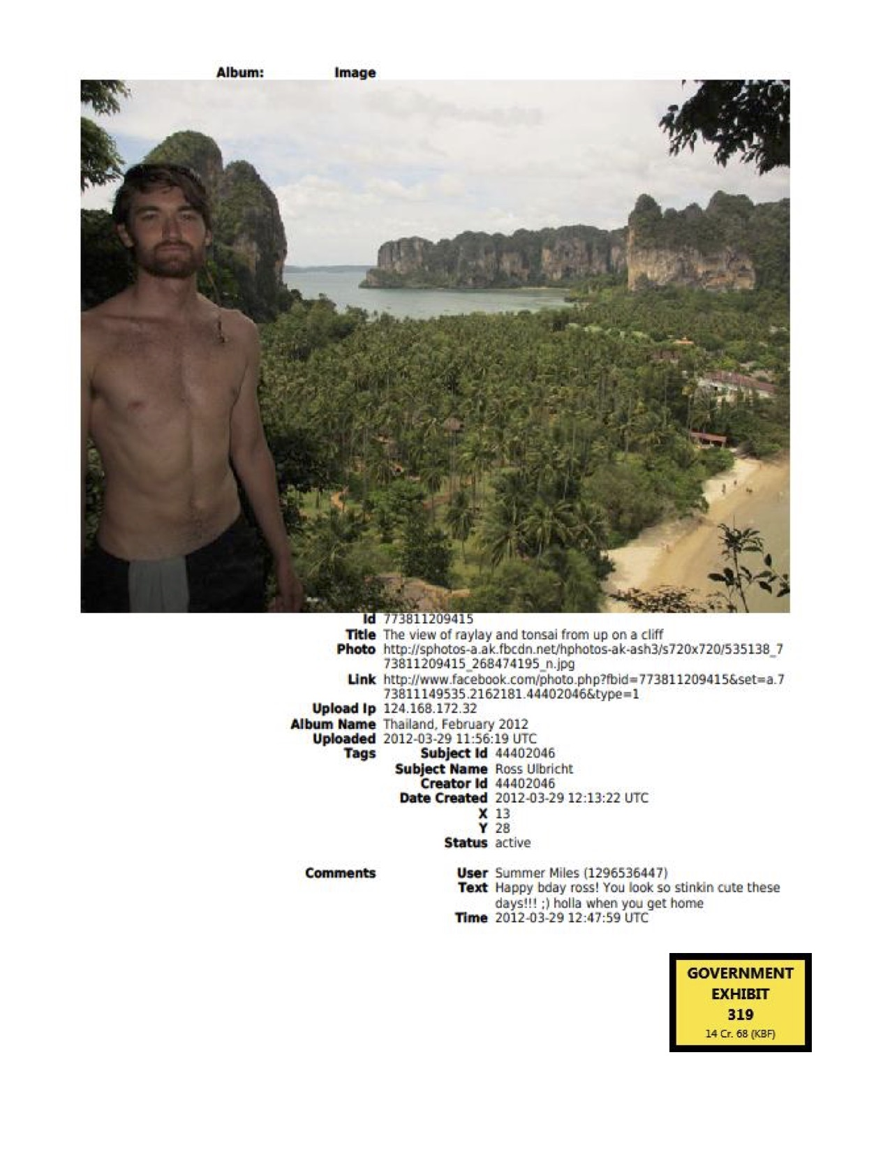 """Ulbricht's Facebook account showed a February 2012 trip to Thailand. The same month, Dread Pirate Roberts told Variety Jones: """"took the day off. ran around beaches and jungles with some girls, very little on my mind."""""""