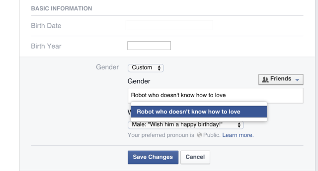 Today, Facebook changed its gender selection box to allow custom entries. We imagine at least a few Ars Technica users will elect to follow in the above screenshot's footsteps.