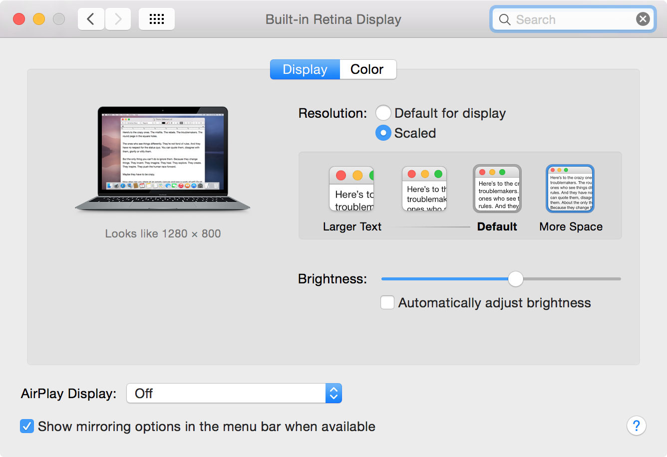 The MacBook's screen looks like a 1280×800 panel out of the box, and by default it will go up to 1440×900.