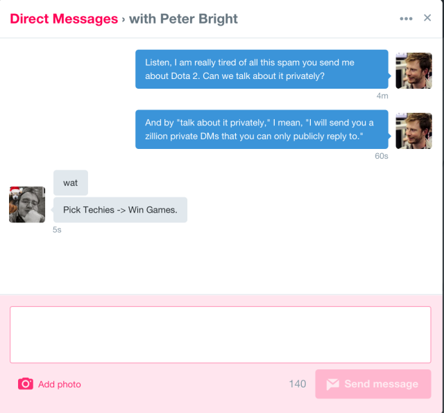 Ugh, now Peter can reply to my DMs! Used to be, this conversation would have been a one-way street, since I don't follow Peter on Twitter.