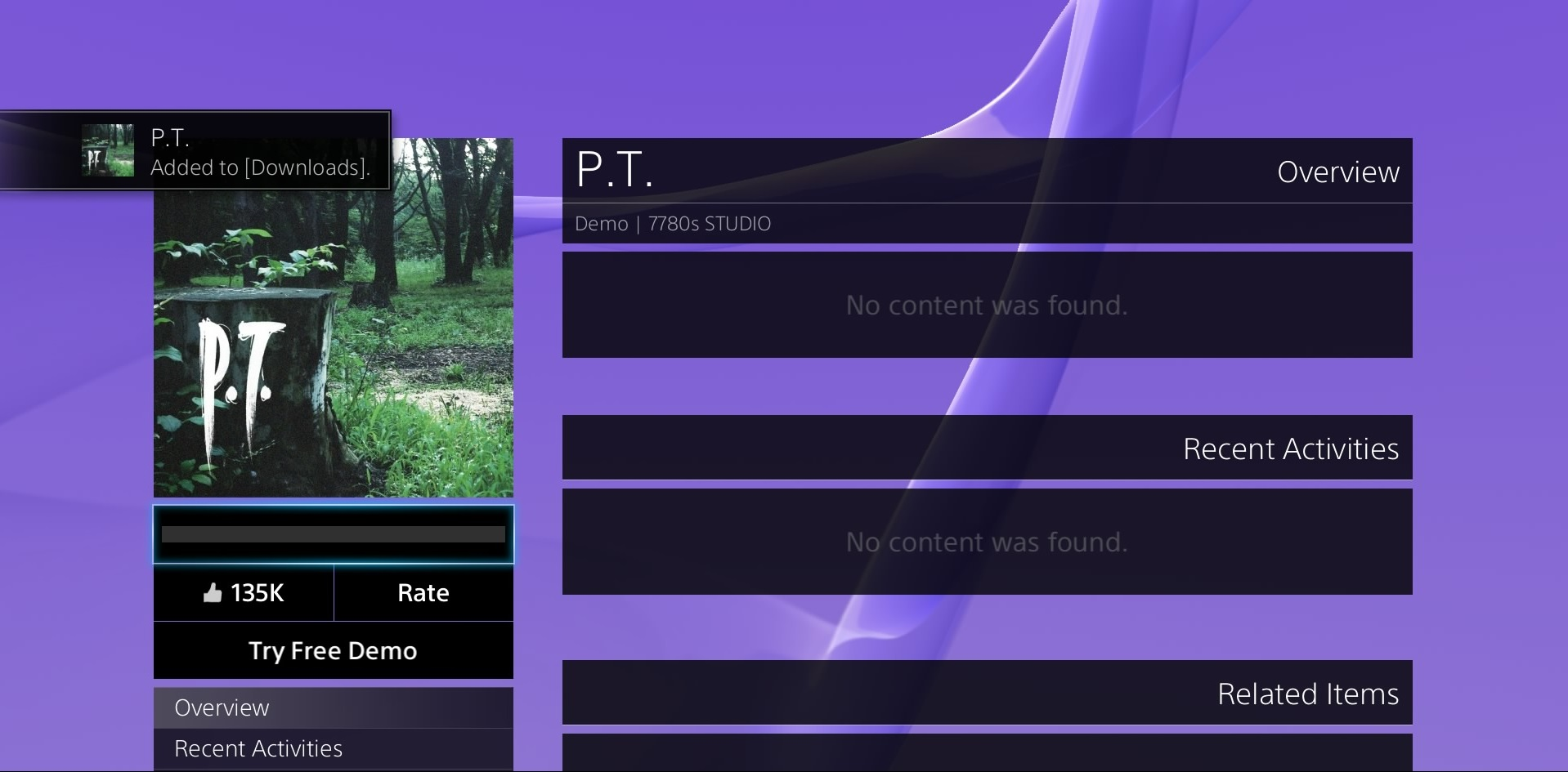 The only people who can play <i>P.T.</i> today are the ones who downloaded it before it was purged from Sony's servers.