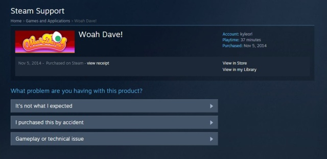 """I'm not sure how the multi-step process of purchasing a Steam game can be an """"accident,"""" but that's a valid excuse for requesting a refund..."""