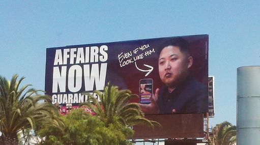 An Ashley Madison billboard in LA circa 2012 (with unwilling site spokesperson Kim Jong Un).