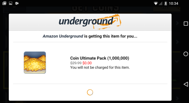 $30 my tuchus! Instead, I will help developers make money by playing their games distributed via Amazon Underground. Amazon will foot the bill by paying a penny for every five minutes someone plays a game.