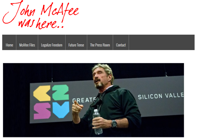 "John McAfee's website. We know very little about the new party he will create, but a campaign logo like the above ""John McAfee was here!"" would still be <a href="