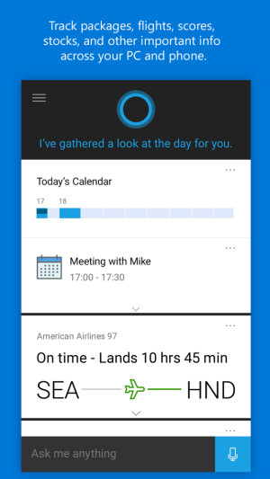 Cortana's appointment and flight tracking.