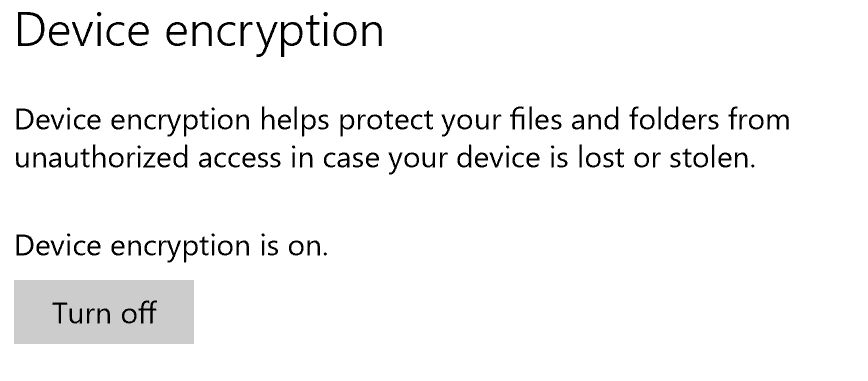 If you see this in Settings-System-About then your system supports device encryption.