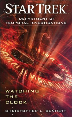 """The cover for Bennett's first """"Department of Temporal Investigations"""" novel: """"Watching the Clock"""""""