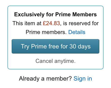 That's not just a sale for Amazon Prime members—it's a full-on restriction of Amazon's version of a product. Amazon's been applying this restriction to random products for a while, but thanks to major PlayStation 4 games being slapped with it in the UK, more people are noticing.