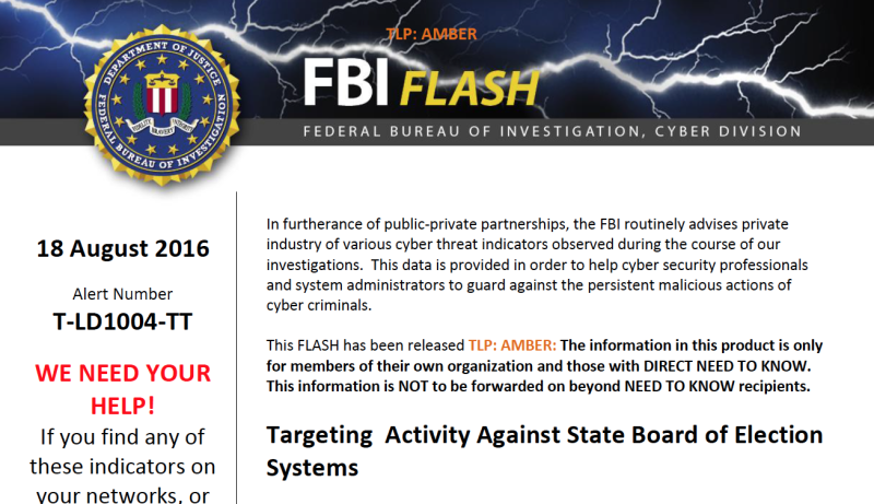"An FBI ""Flash"" memorandum on state Board of Elections site warns of attacks on two states so far and asks for other states to check their logs."