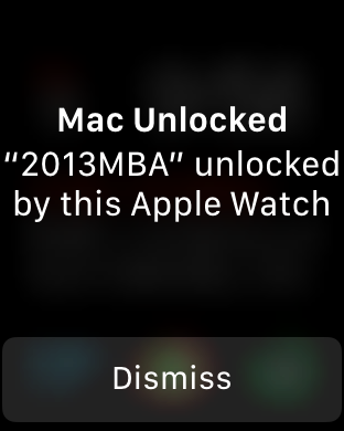 Your watch will buzz and give you a notification to let you know you've unlocked your Mac.