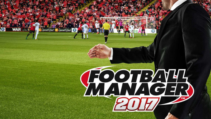 Football Manager 2017 review: Thanks to Brexit, it's the deepest game yet