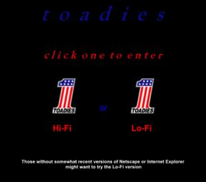 "This is how the Toadies' official site looked for years. The ""hi-fi"" version took you to a page that was pretty much the same... except it had FRAMES. Remember when frames were a big deal?"