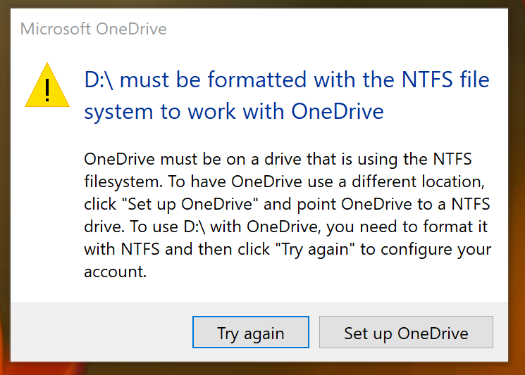 OneDrive has stopped working on non-NTFS drives