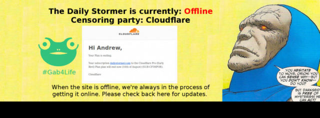 An image posted atop the Gab feed of Daily Stormer's Andrew Anglin, showing the message he received from CloudFlare terminating his account.
