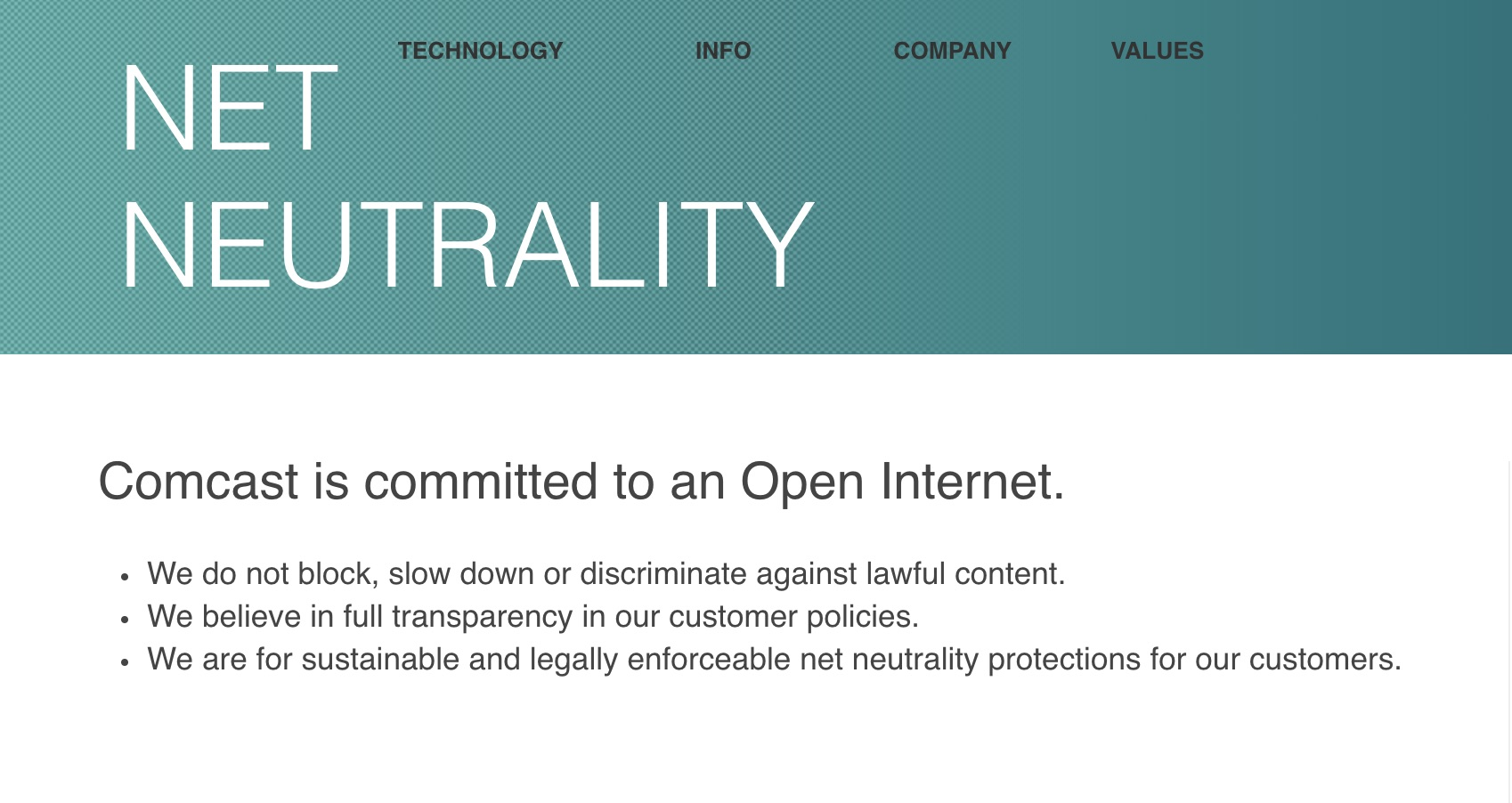 Comcast's net neutrality promise since April 27, 2017.