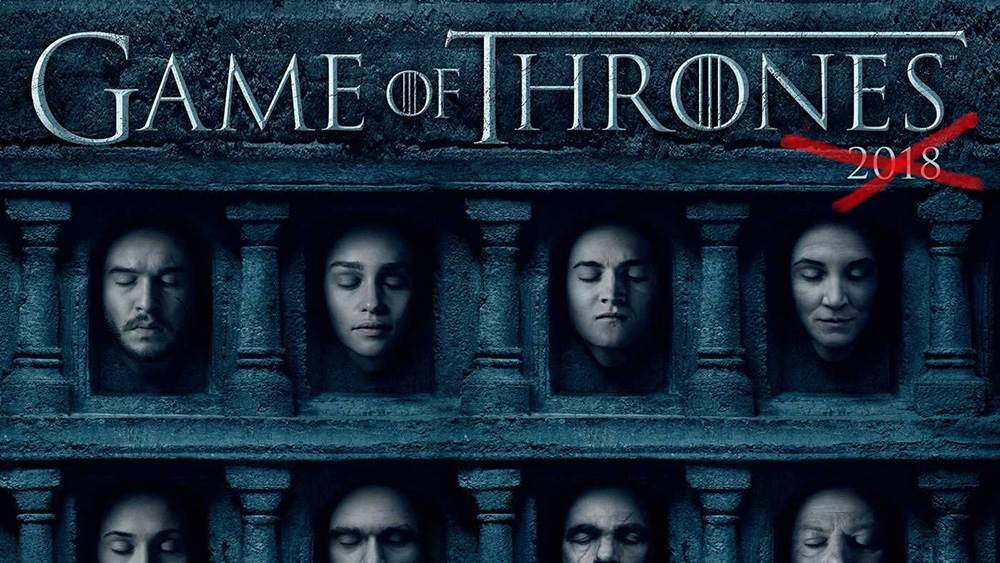 hbo will make game of thrones fans wait until 2019 for