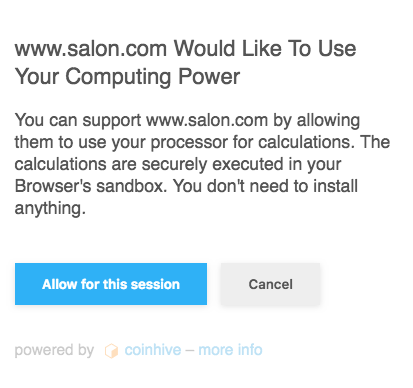 "Salon's ""powered by Coinhive"" pop-up."