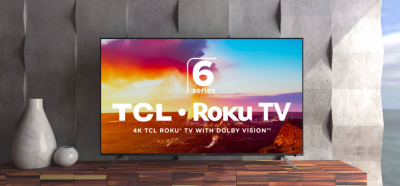 TCL's new 6-Series TVs should be one of the better values of 2018, if history is any indication.