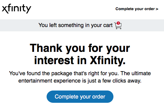 One of the Comcast emails I received urging me to complete my order.