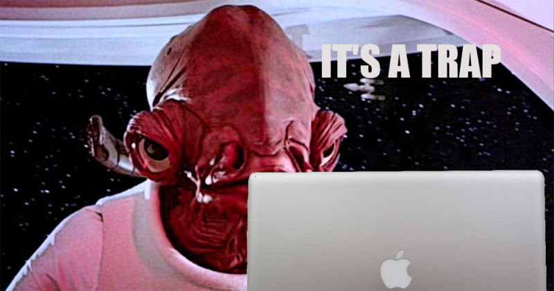 Meme of Star Wars' Admaril Ackbar saying it's a trap.