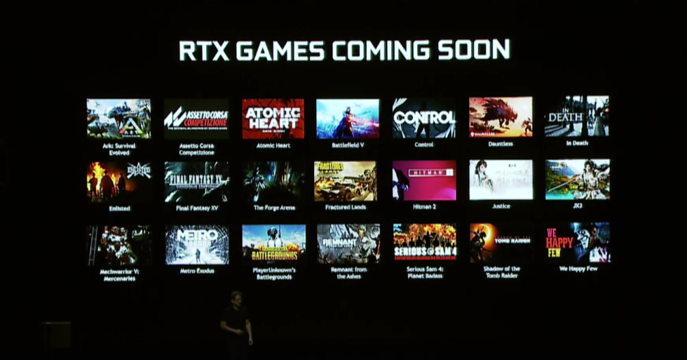Huang offered a list of PC games that will eventually receive RTX-minded patches, which includes <em>Battlefield V, Metro Exodus,</em> and <em>Shadow of the Tomb Raider.</em> No date estimates were offered for any of these patches and updates.