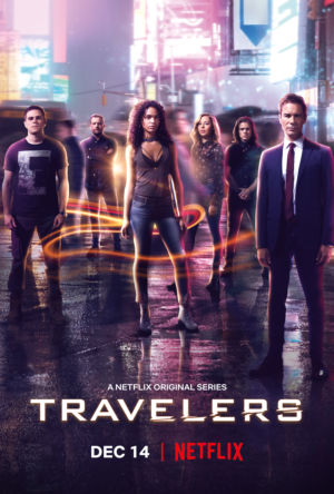 The poster for <em>Travelers</em> S3.