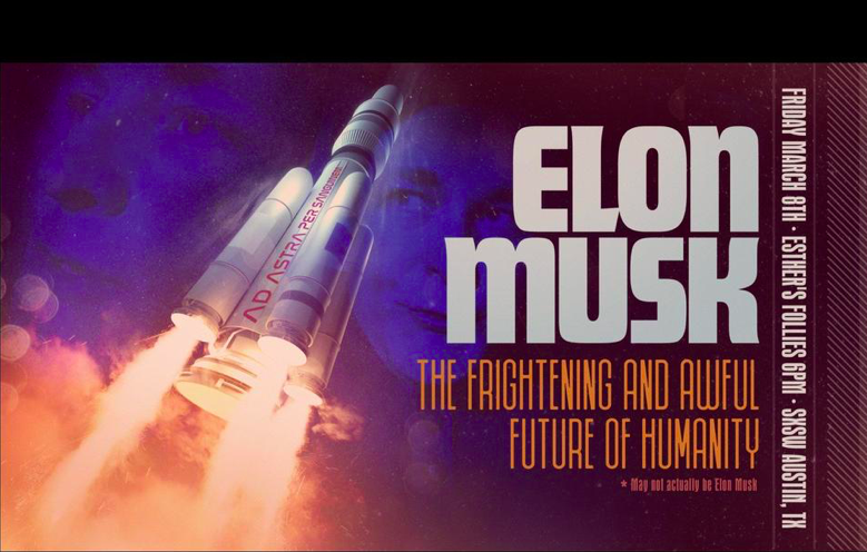 "How ""Elon Musk"" came to SXSW and launched a rocket to Mars (but not really)"