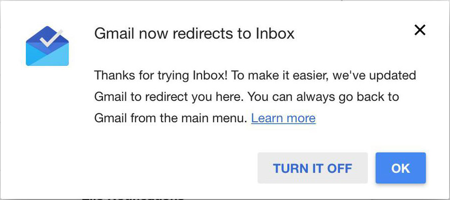 Gmail redirected to Inbox once in 2015. The result: PANIC.