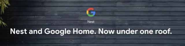 Screen Shot 2019 05 10 at 2.11.54 AM 640x159 - Nest, the company, died at Google I/O 2019