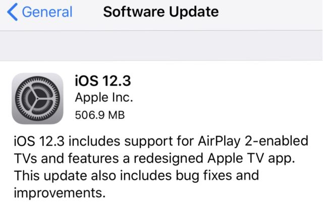 You can update to iOS 12.3 from the Settings app on your iPhone or iPad.