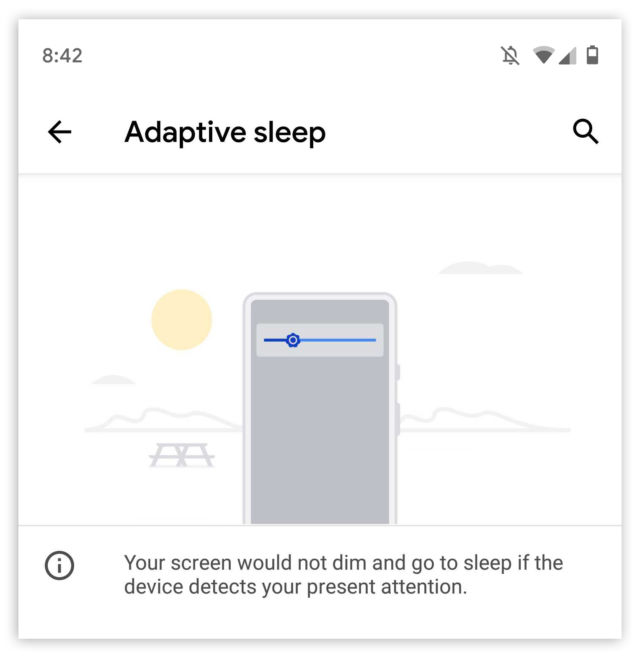Adaptive sleep, which appeared briefly in an Android Q beta for some people.