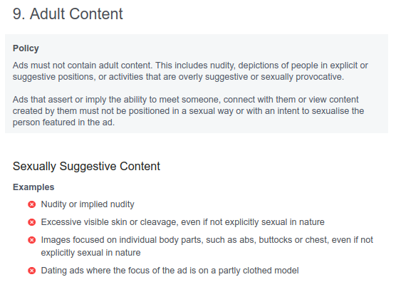 "This is Facebook's stated <a href=""https://www.facebook.com/policies/ads/prohibited_content/adult_content"">policy</a> on adult content in advertisements."