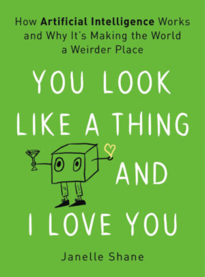 <i>You Look Like a Thing and I Love You</i> product image