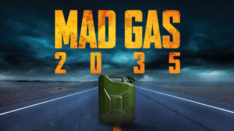 The words Mad Gas 2035 are printed in a Mad Max Fury Road typeface.