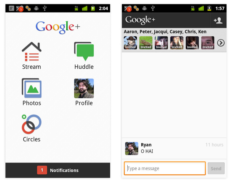 The Google+ Android app and Google Huddle. There wasn't much to it.