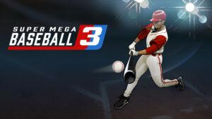 Super Mega Baseball 3 product image