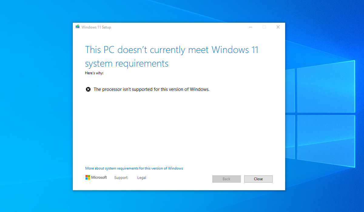 The setup screen that is currently blocking Windows 11 installation on unsupported systems.