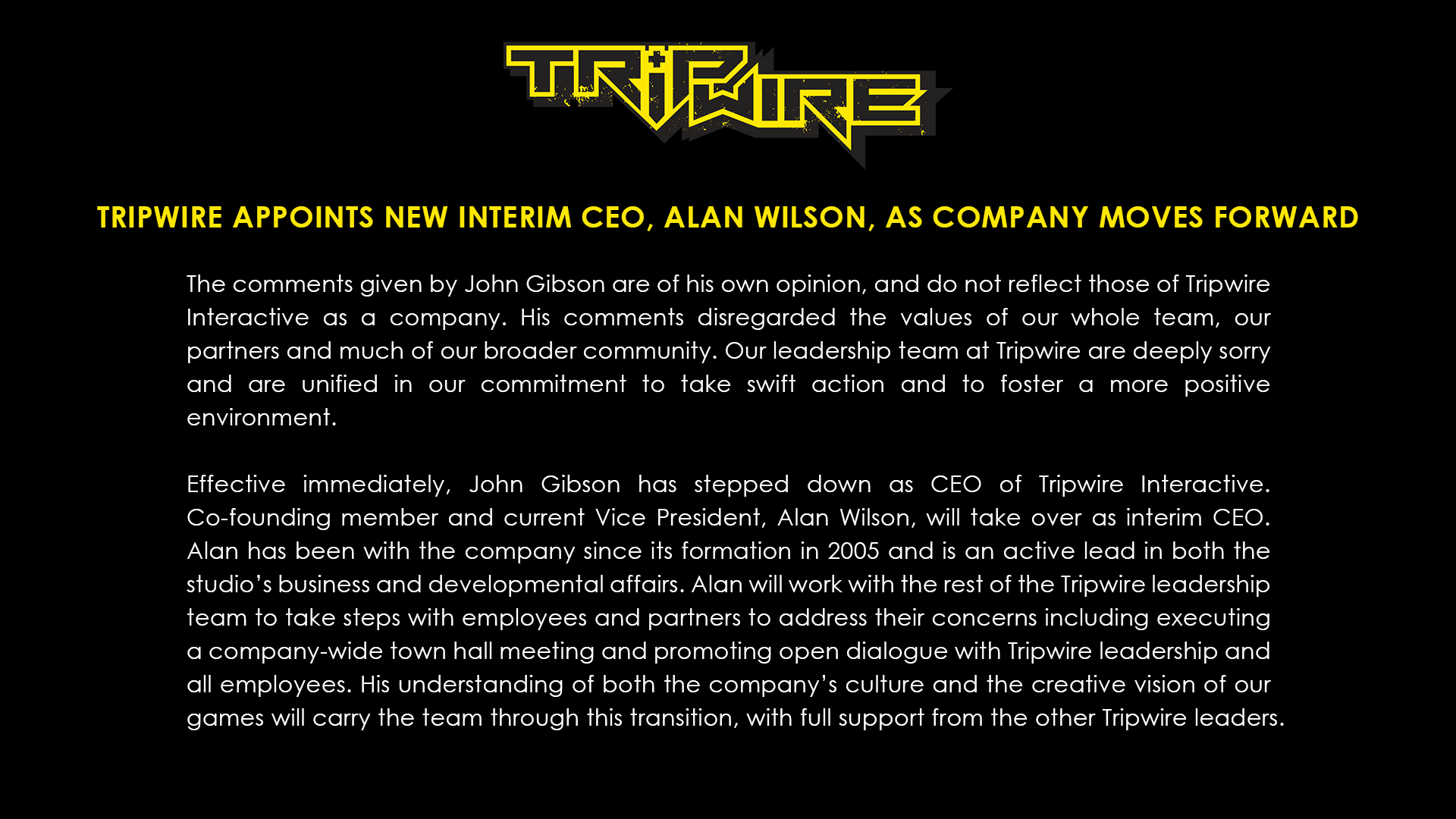Tripwire Interactive issued a statement on September 6 announcing that CEO John Gibson had been replaced after his endorsement of a recent controversial anti-abortion law in Texas.