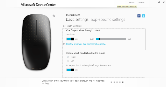 Device Center is a new app for configuring the settings of the Touch Mouse. It has a decidedly Metro-esque feel.