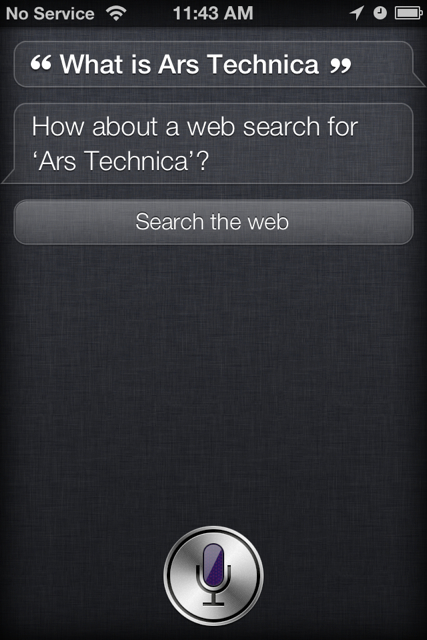 When Siri can't find an answer, she offers to look it up on the Web for you