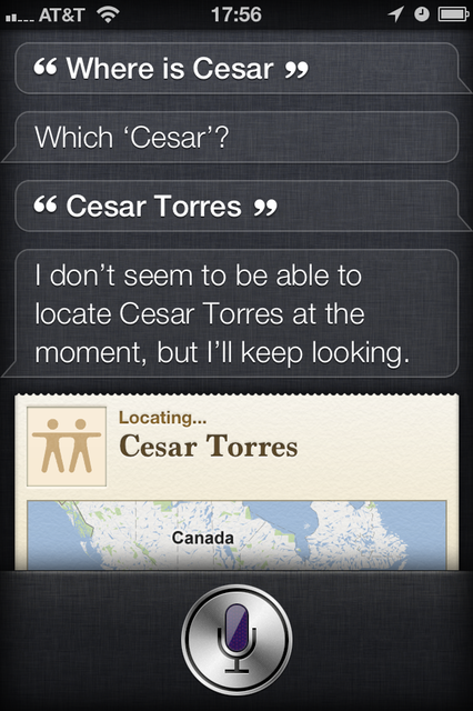 Siri couldn't find him, but at least she tried