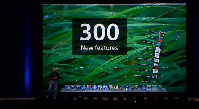 Steve Jobs at WWDC 2007, touting 300 new features in Mac OS X 10.5 Leopard