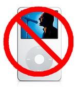 No iPod!