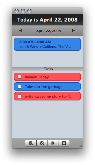 Today makes keeping track of the tasks at hand simple and convenient.