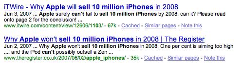 Apple will sell 10 million phones in 2008. Apple won't sell 10 million phones in 2008.